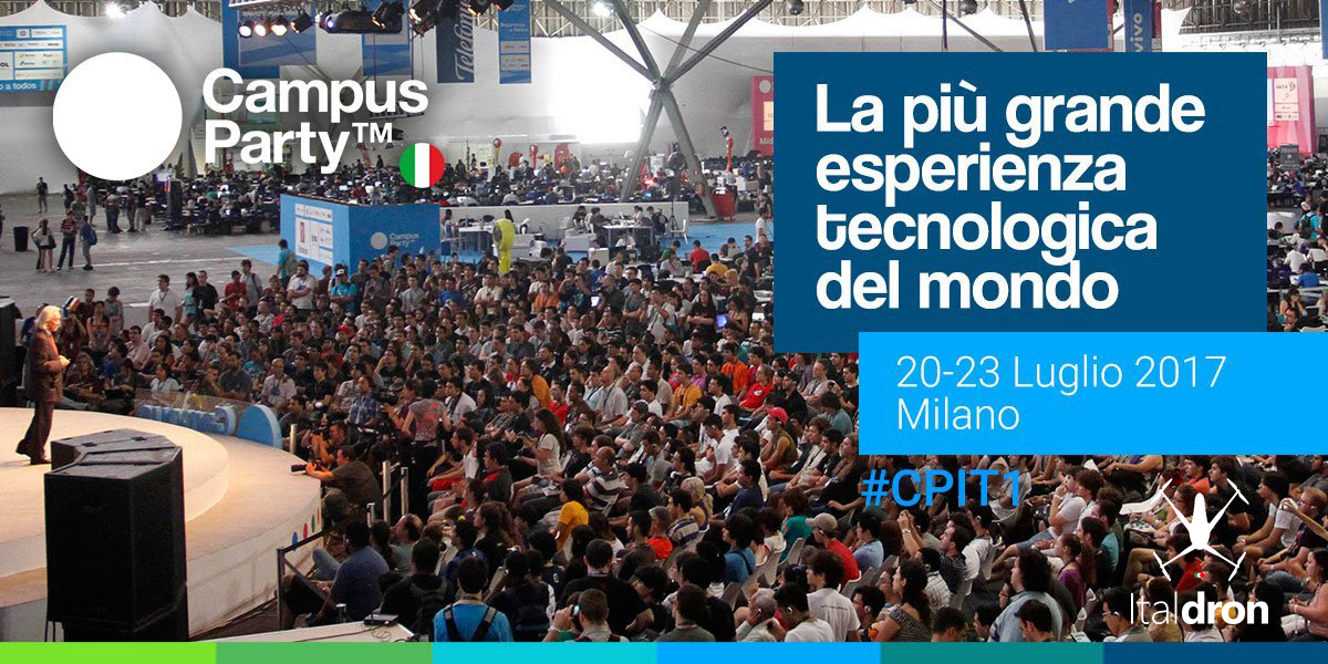 Italdron incontra i futuri talenti a Campus Party Italia 2017