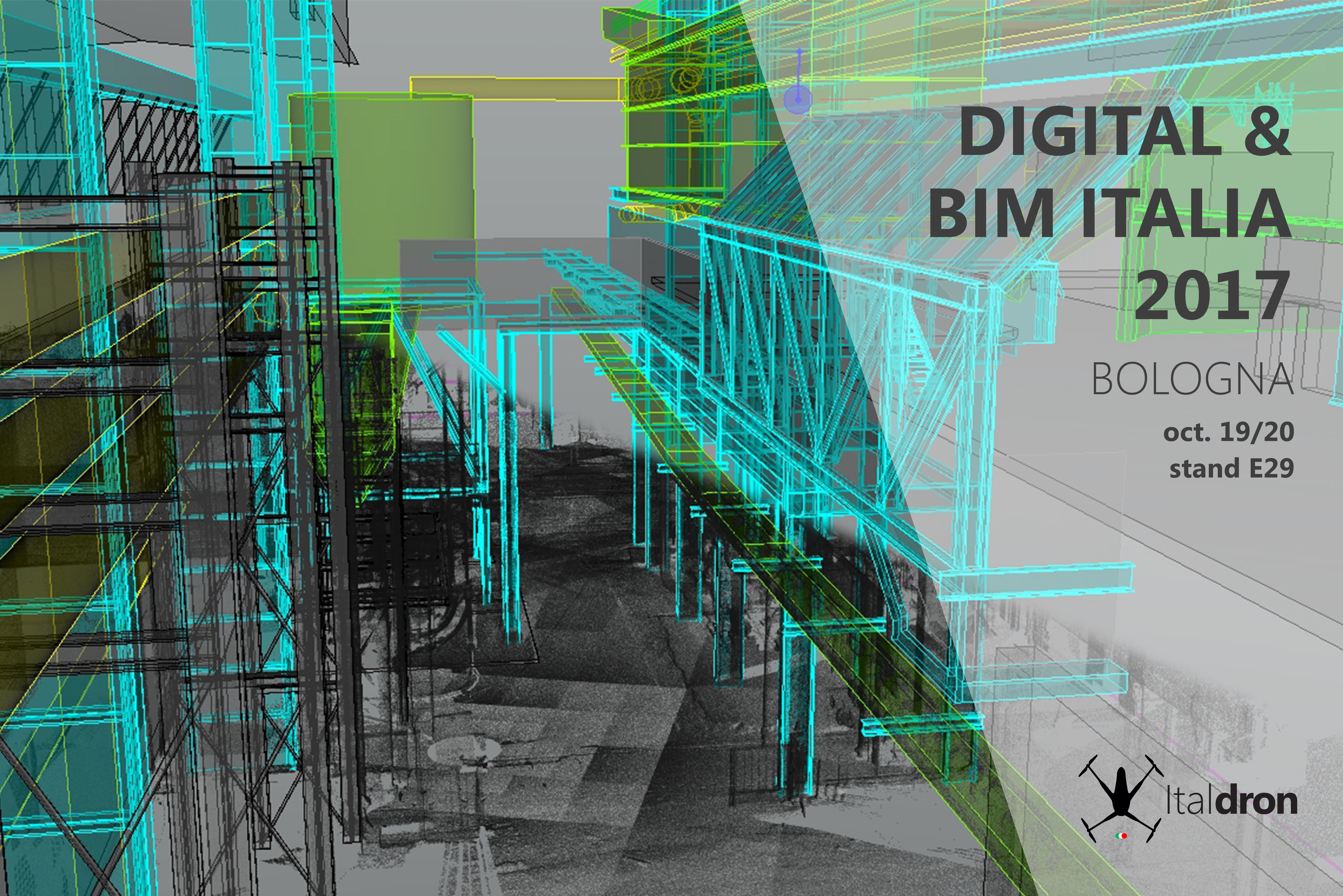 Italdron a Bologna per Digital & BIM Italia · 19/20 ottobre 2017