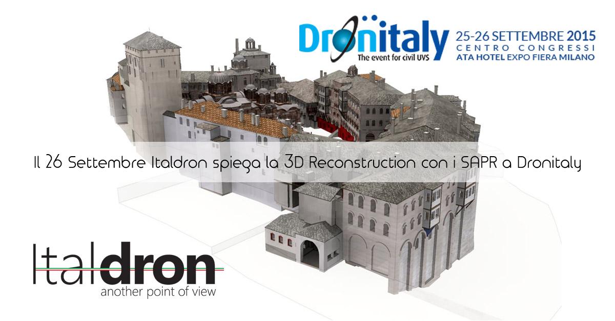 Il 26 Settembre Italdron spiega la 3D Reconstruction con i SAPR a Dronitaly