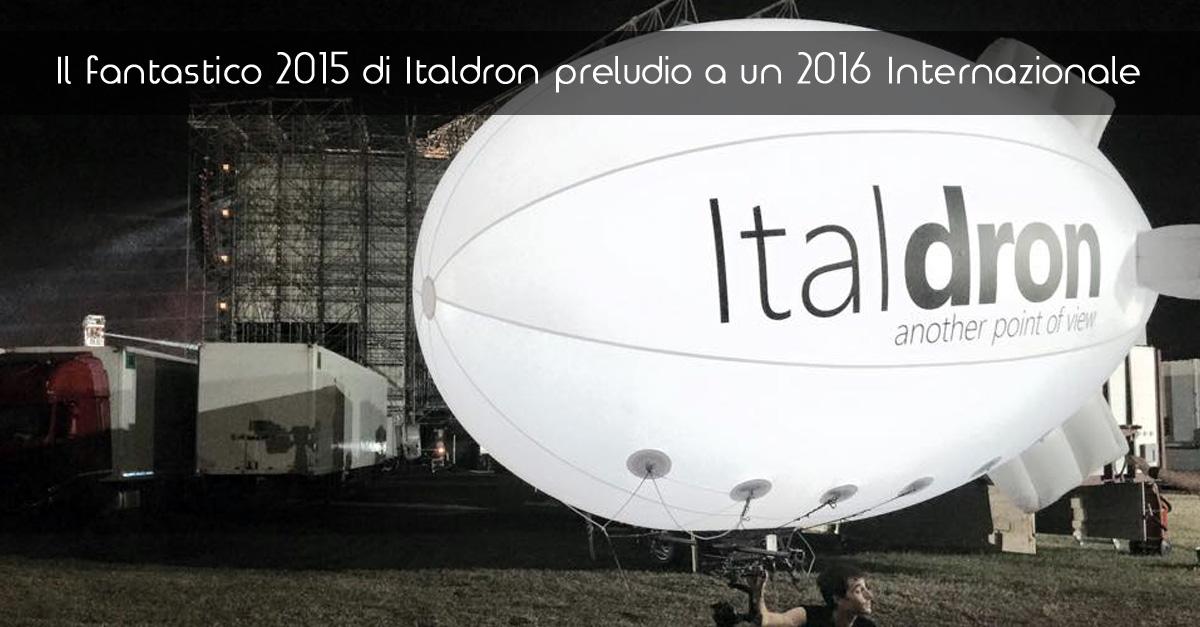 Il fantastico 2015 di Italdron preludio a un 2016 Internazionale