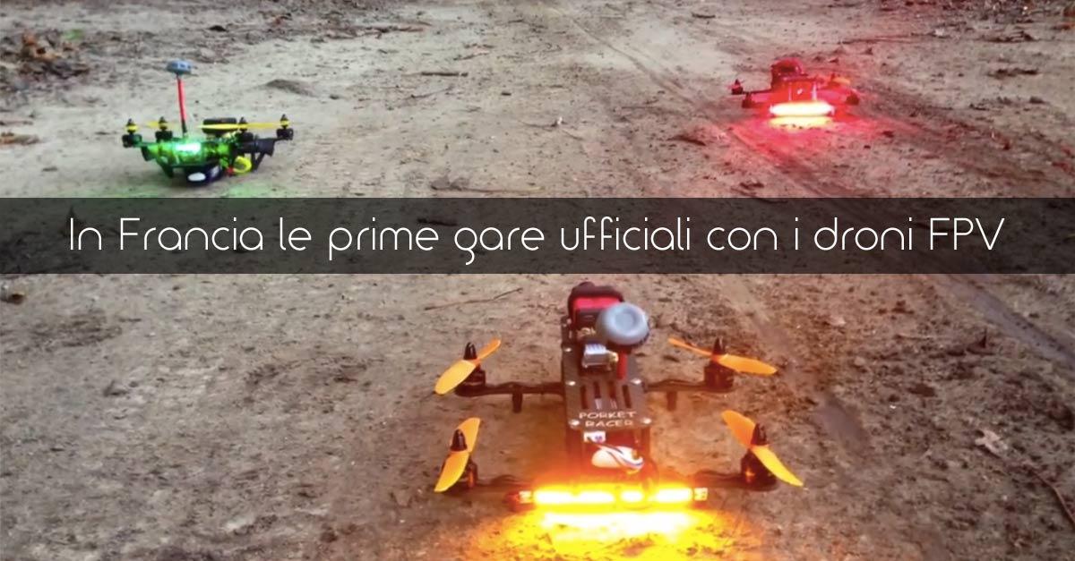 In Francia le prime gare ufficiali con i droni FPV