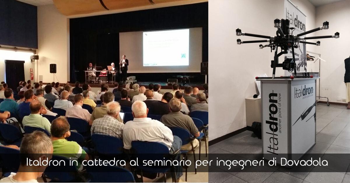 Italdron in cattedra al seminario per Ingegneri di Dovadola