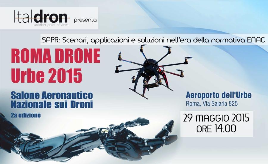 Workshop a Roma Drone sulle applicazioni dei droni nell'era ENAC